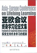 Frameworks for Supporting Lifelong Learning - Asia-Europe Conference on Lifelong Learning